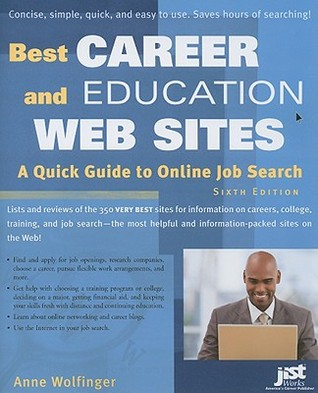 Best Career and Education Web Sites: A Quick Guide to Online Job Search