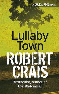 Lullaby Town by Robert Crais