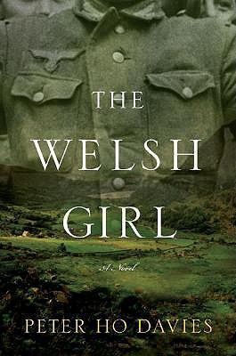 The Welsh Girl by Peter Ho Davies