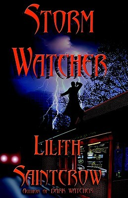 Book Review: Lilith Saintcrow's Storm Watcher