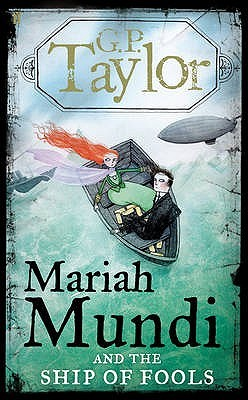 Mariah Mundi and the Ship of Fools (Mariah Mundi, #3)