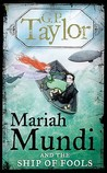 Mariah Mundi and the Ship of Fools (Mariah Mundi, #3)