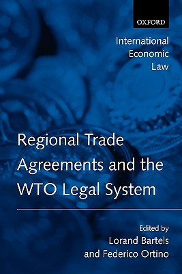 Regional Trade Agreements and the WTO Legal System