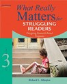 What Really Matters for Struggling Readers: Designing Research-Based Programs (What Really Matters Series)