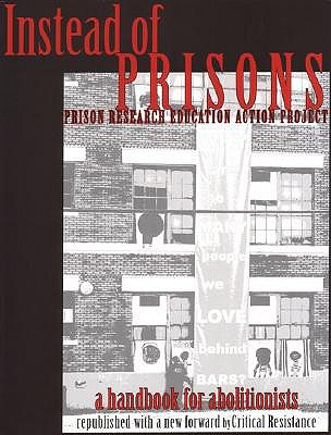 Instead of Prisons: A Handbook for Abolitionists