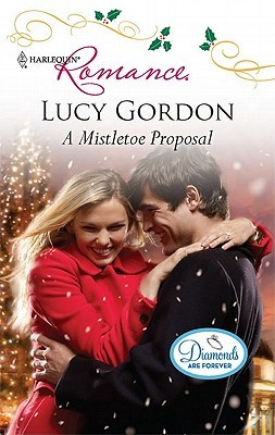 A Mistletoe Proposal By Lucy Gordon