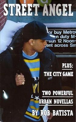 Street Angel: Plus 'The City Game', Two Powerful Urban Novellas 978-1888097016 PDF MOBI