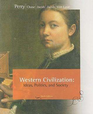 Western Civilization: Ideas, Politics, and Society