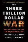 The Three Trillion Dollar War by Joseph E. Stiglitz