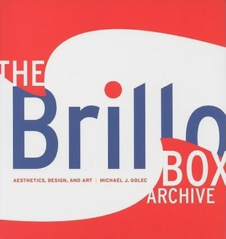 The Brillo Box Archive: Aesthetics, Design, and Art