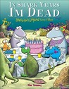 In Shark Years I'm Dead: Sherman's Lagoon Turns Fifteen (Sherman's Lagoon Collection (Numbered))