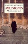 Milestones: Memoirs 1927-1977