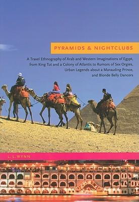 Pyramids & Nightclubs by L.L. Wynn