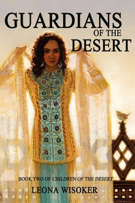 Guardians of the Desert (Children of the Desert, #2)