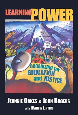 Learning Power: Organizing for Education and Justice