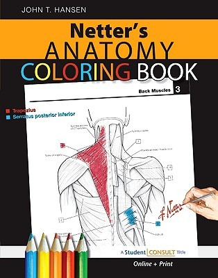 Netter\'s Anatomy Coloring Book: with Student Consult Access by John ...