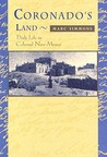 Coronado's Land: Essays on Daily Life in Colonial New Mexico