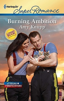 Burning Ambition (Texas Firefighters #4)