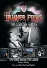 Hammer Films: The Unsung Heroes: The Team Behind the Legend
