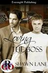 Loving the Boss by Shawn Lane