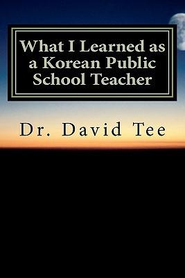 What I Learned as a Korean Public School Teacher