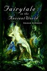 Fairy Tale in the Ancient World