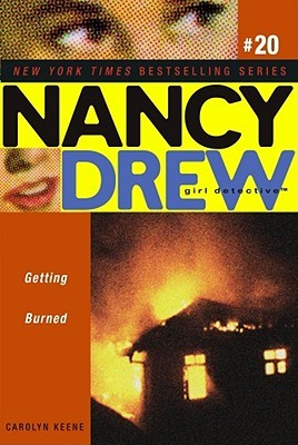Getting Burned (Nancy Drew: Girl Detective, #20)