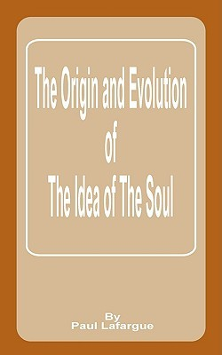 Origin And Evolution Of The Idea Of The Soul