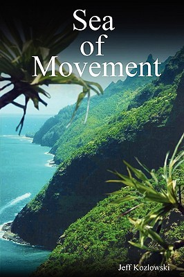 Sea of Movenment by Jeff Kozlowski