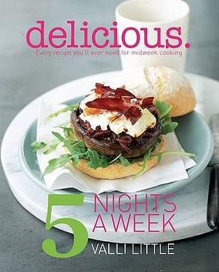 delicious-5-nights-a-week-every-recipe-you-ll-ever-need-for-midweek-cooking