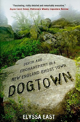 Dogtown by Elyssa East