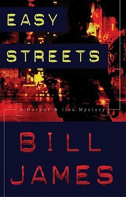 Easy Streets by Bill  James