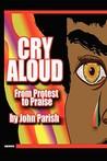 Cry Aloud