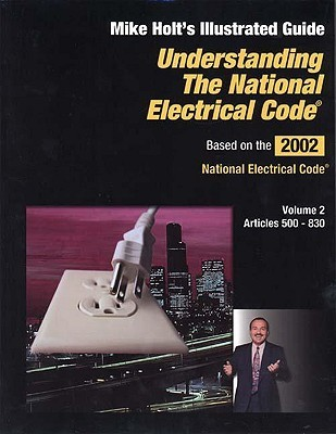 Understanding the National Electrical Code: Articles 500-830