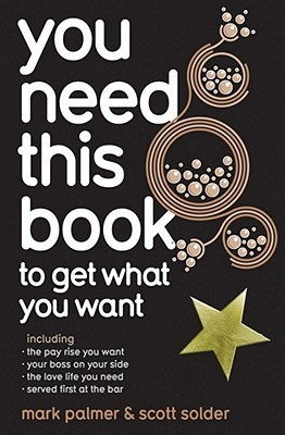 You Need This Book to Get What You Want (ePUB)