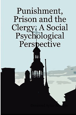 Punishment, Prison and the Clergy. a Social Psychological Perspective