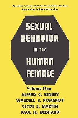Sexual Behavior in the Human Female, Volume 1