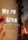 We're Alive: A Story of Survival, the Second Season