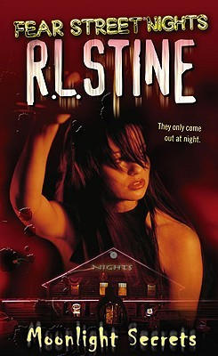 Moonlight Secrets(Fear Street Nights 1) - R.L. Stine