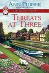 Threats at Three (Lois Meade Mystery)