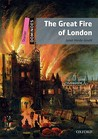 The Great Fire of London (Dominoes, New Edition: Starter Level: 250-Word Vocabulary)