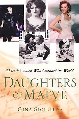 Daughters of Maeve by Gina Sigillito