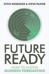 Future Ready by Steve Morlidge