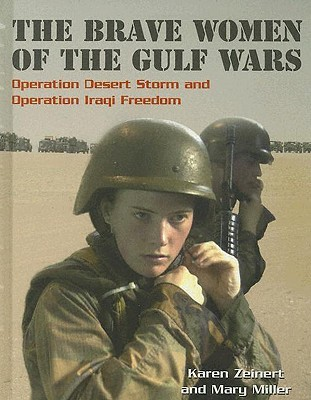 the-brave-women-of-the-gulf-wars-operation-desert-storm-and-operation-iraqi-freedom