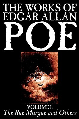 The Rue Morgue and Others (The Works of Edgar Allan Poe, Vol. I)