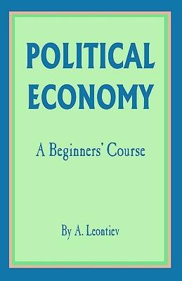Political Economy: A Beginner's Course