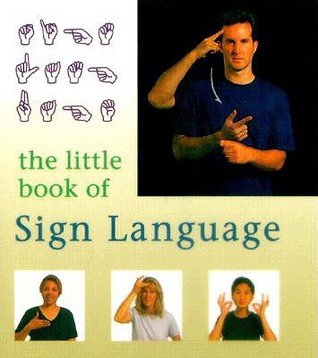 The Little Book Of Sign Language