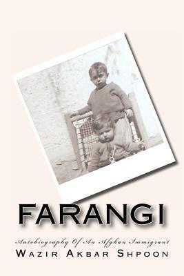 Farangi: Life Of An Afghan Immigrant