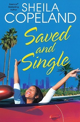 Saved and Single by Sheila Copeland