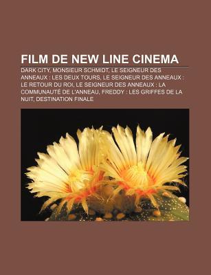 Film de New Line Cinema: Dark City, Monsieur Schmidt, Le Seigneur Des Anneaux: Les Deux Tours, Le Seigneur Des Anneaux: Le Retour Du Roi
